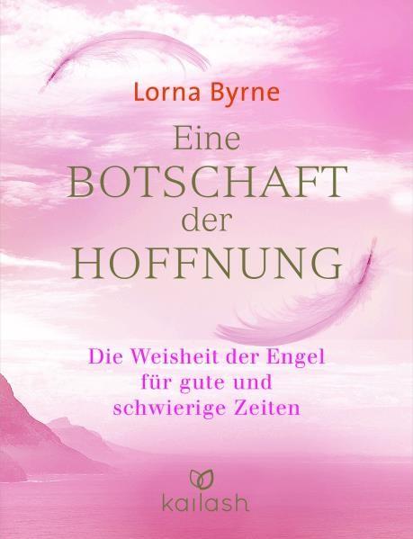 Eine Botschaft der Hoffnung - Lorna Byrne