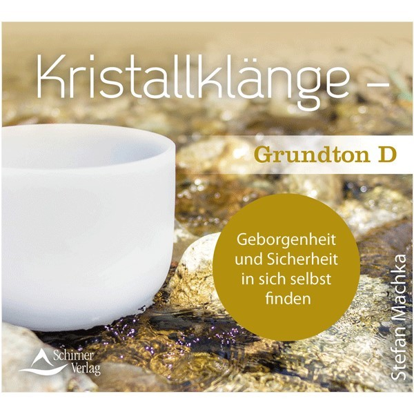 Kristallklänge – Grundton D (CD)