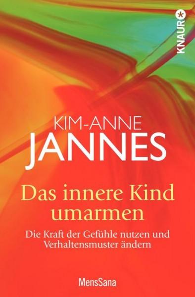 Das innere Kind umarmen - Kim-Anne Jannes