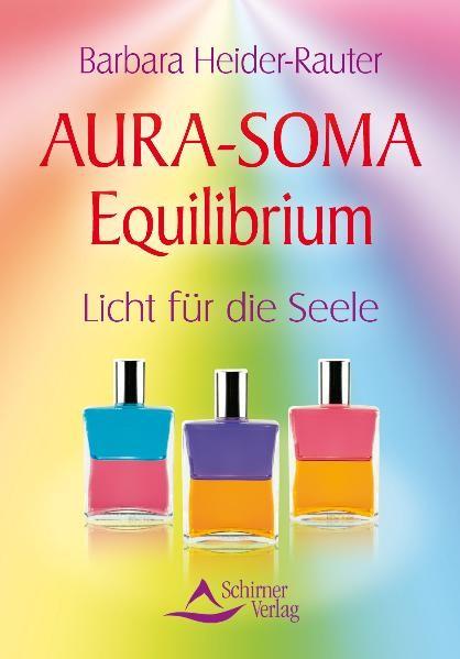 Aura-Soma Equilibrium Barbara Heider-Rauter
