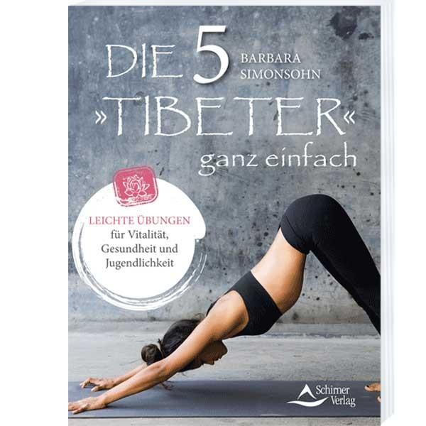 Die Fünf »Tibeter« ganz einfach - Barbara Simonsoh