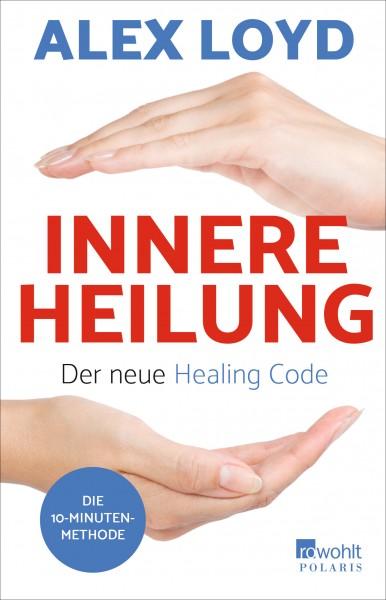 Innere Heilung - Alex Loyd