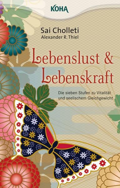 Lebenslust und Lebenskraft - Alexander Thiel, Sai Cholleti