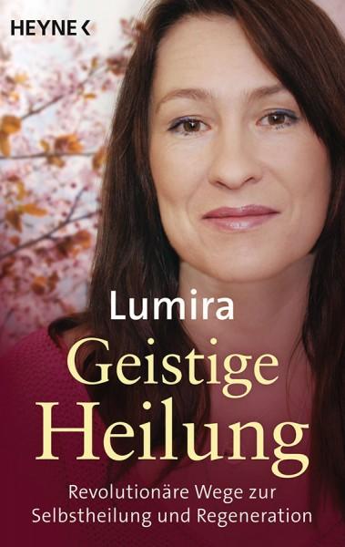 Geistige Heilung - Lumira