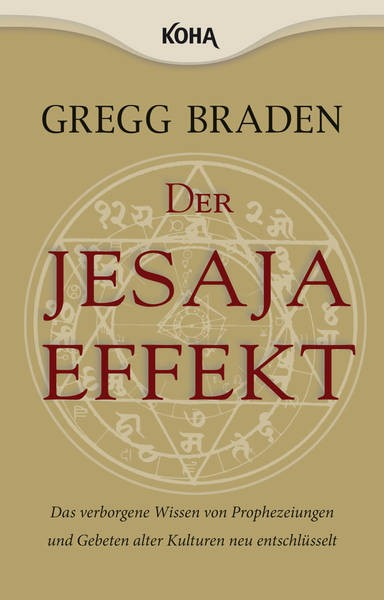 Der Jesaja-Effekt - Gregg Braden