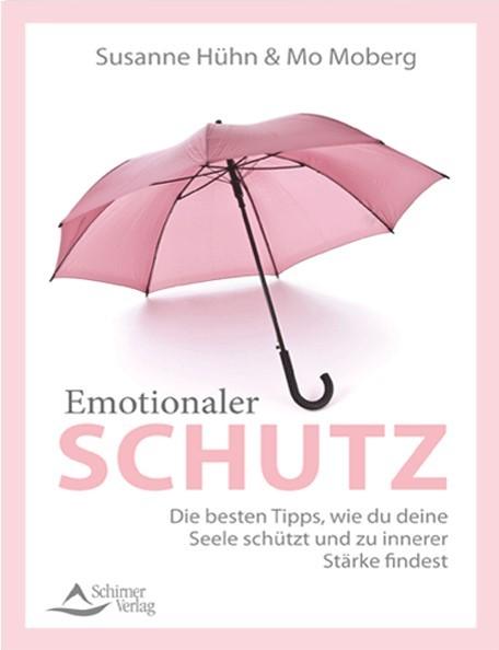 Emotionaler Schutz - Susanne Hühn, Mo Moberg
