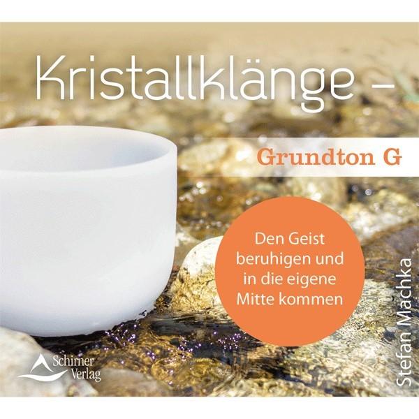 Kristallklänge – Grundton G (CD)