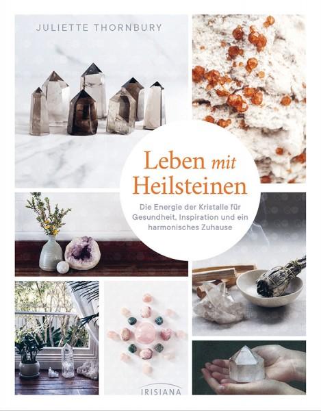 Leben mit Heilsteinen - Juliette Thornbury