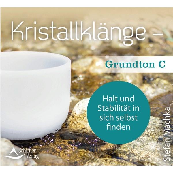 Kristallklänge – Grundton C (CD)