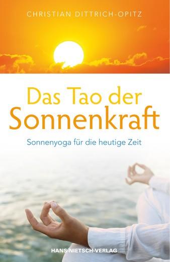 Das Tao der Sonnenkraft - Christian Dittrich-Opitz
