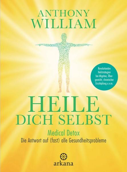 Das neue Buch von Anthony William, Heile dich selbst
