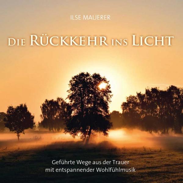Rückkehr ins Licht (CD)