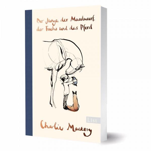 Der Junge, der Maulwurf, der Fuchs und das Pferd - Charlie Mackesy