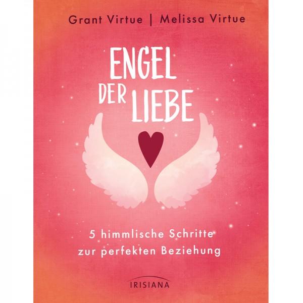 Grant u. Melissa Virtue - Die Engel der Liebe