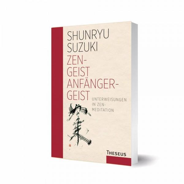 Zen-Geist - Anfänger-Geist - Shunryu Suzuki