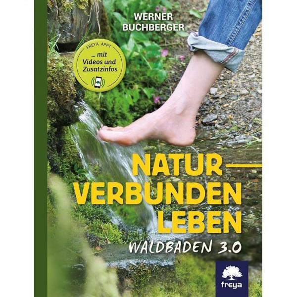 Werner Buchberger - Naturverbunden leben