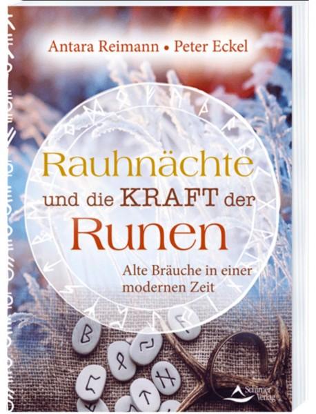 Rauhnächte und die Kraft der Runen, Peter Eckel, Antara Reimann