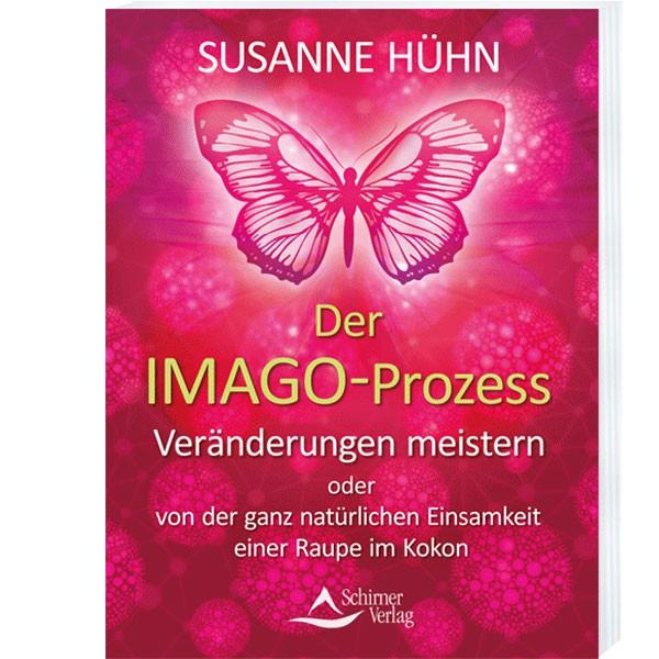 Der Imago-Prozess - Susanne Hühn