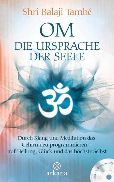 OM - die Ursprache der Seele - von Dr. Shri Balaji També