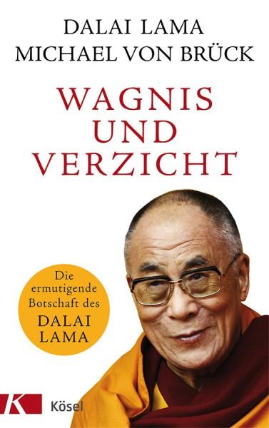 Wagnis und Verzicht, Dalai Lama, Michael von Brück