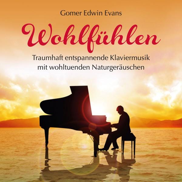 Wohlfühlen - Traumhafte Klaviermusik (CD)