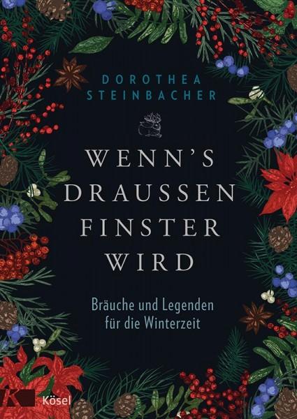 Wenn's draußen finster wird, Dorothea Steinbacher