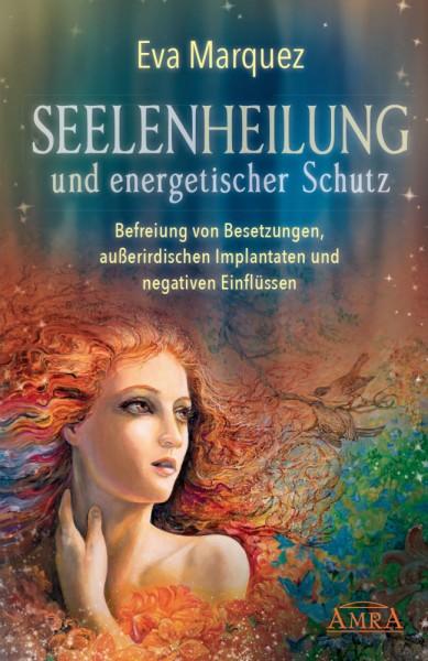 Buch Seelenheilung und energetischer Schutz - Eva Marquez