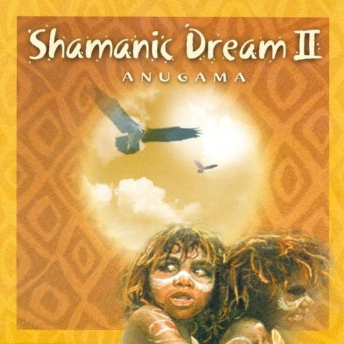 Anugama shamanic dream 2