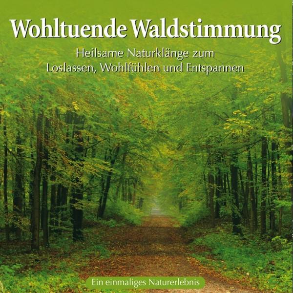 Wohltuende Waldstimmung (CD)