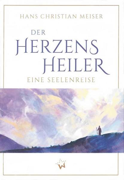 Der Herzensheiler - Hans Christian Meiser