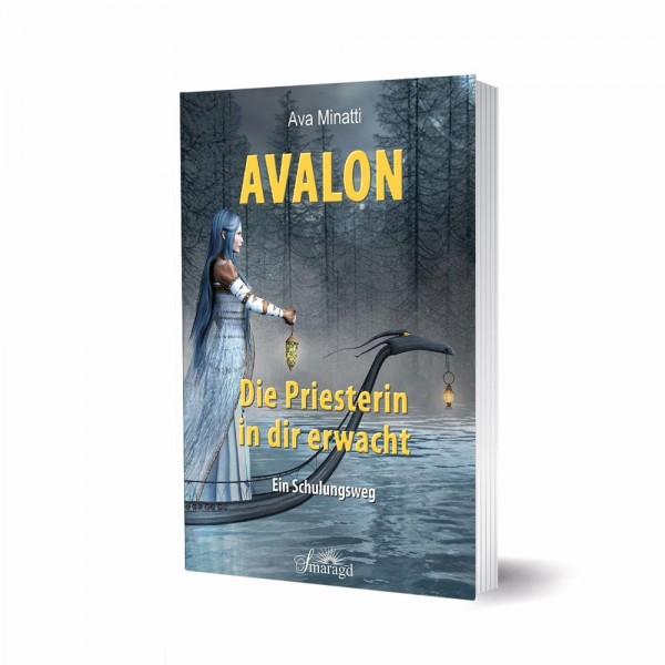 Avalon – Die Priesterin in dir erwacht - Ava Minatti