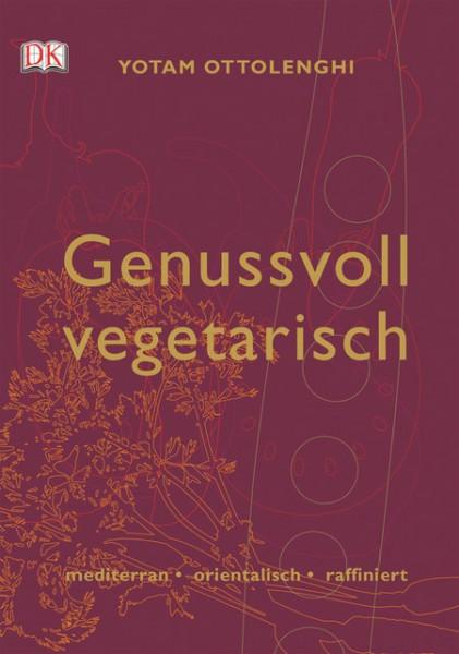 Genussvoll vegetarisch von Yotam Ottolenghi