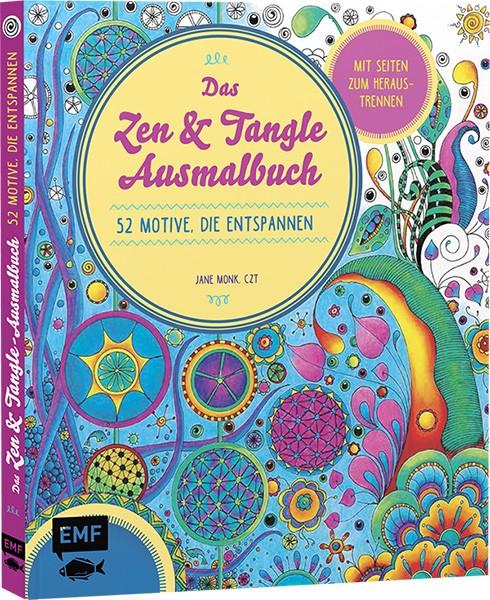 Malbuch: Das Zen- und Tangle-Ausmalbuch