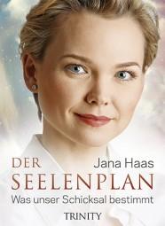 Der Seelenplan - Jana Haas