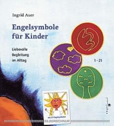 Engelsymbole für Kinder - Ingrid Auer