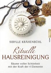 Rituelle Hausreinigung - Sibylle Krähenbühl